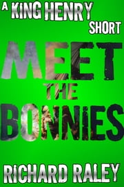 Meet the Bonnies ebook by Richard Raley
