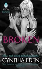 Broken - LOST Series #1 ebook by Cynthia Eden