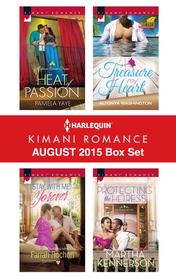 Harlequin Kimani Romance August 2015 Box Set - An Anthology ebook by Pamela Yaye,Farrah Rochon,AlTonya Washington,Martha Kennerson