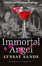 Immortal Angel - Book Thirty-One ebook by Lynsay Sands
