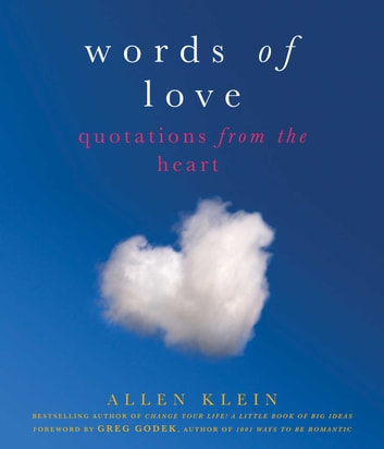 Words of Love - Quotations from the Heart ebook by Allen Klein