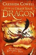How to Twist a Dragon's Tale - Book 5 ebook by Cressida Cowell