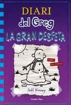 Diari del Greg 13. La gran desfeta ebook by Jeff Kinney, David Nel·lo