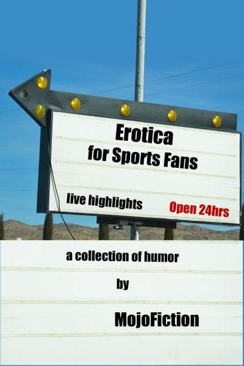 Erotica for Sports Fans ebook by MojoFiction
