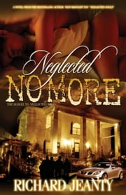 Neglected No More ebook by Richard Jeanty