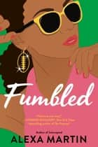 Fumbled ebook by Alexa Martin
