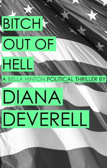 Bitch Out of Hell ebook by Diana Deverell