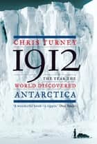 1912 ebook by Chris Turney