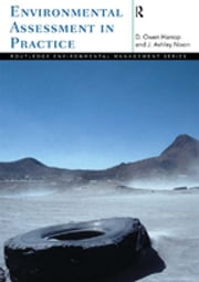 Environmental Assessment in Practice ebook by Owen Harrop,Ashley Nixon