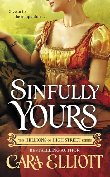 Sinfully Yours ebook by Cara Elliott