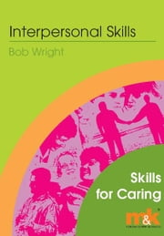 Interpersonal Skills ebook by Bob Wright