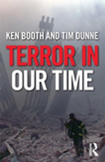 Terror in Our Time ebook by Ken Booth,Tim Dunne