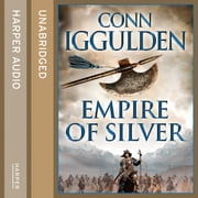Empire of Silver (Conqueror, Book 4) audiobook by Conn Iggulden