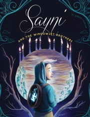 Sayni and the Windowjet Brothers ebook by Laidlaw, Garth