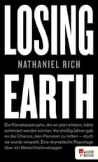 Losing Earth eBook by Nathaniel Rich, Willi Winkler