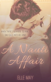 A Nauti Affair ebook by Elle May