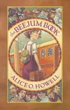 Beejum Book ebook by Alice O.l Howel