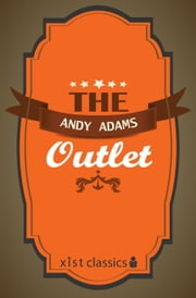The Outlet ebook by Andy Adams