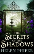 The Secrets Of The Shadows (The Annie Graham series, Book 2)