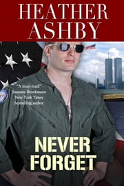 Never Forget ebook by Heather Ashby