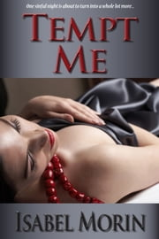 Tempt Me ebook by Isabel Morin