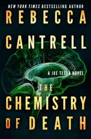 The Chemistry of Death ebook by Rebecca Cantrell