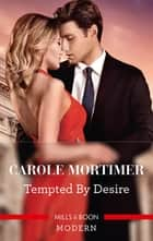 Tempted by Desire ebook by Carole Mortimer