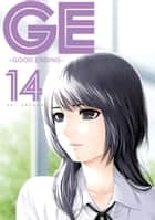 GE: Good Ending 14 ebook by Kei Sasuga, Kei Sasuga