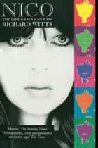 Nico: Life And Lies Of An Icon ebook by