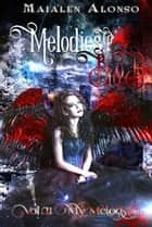 Melodies of Blood II ebook by Maialen Alonso