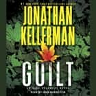 Guilt - An Alex Delaware Novel audiobook by Jonathan Kellerman