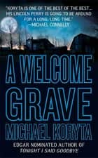 A Welcome Grave ebook by Michael Koryta