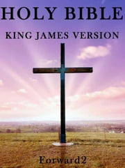 Bible - King James Version (KJV Bible) ebook by King James