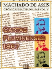 Cartas Fluminenses (1867) ebook by Machado de Assis