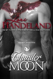 Thunder Moon - A Nightcreature Novel ebook by Lori Handeland