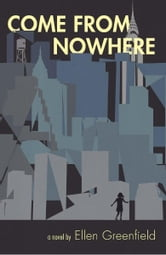 Come From Nowhere ebook by Ellen Greenfield