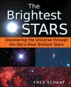 The Brightest Stars ebook by Fred Schaaf