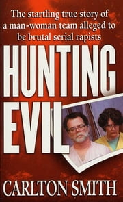 Hunting Evil ebook by Carlton Smith
