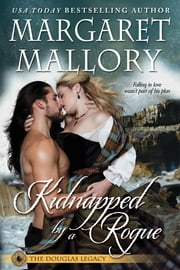 KIDNAPPED BY A ROGUE ebook by Margaret Mallory