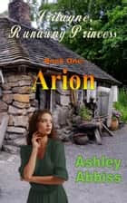 Arion ebook by Ashley Abbiss