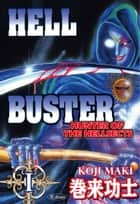 HELL BUSTER HUNTER OF THE HELLSECTS - Volume 1 ebook by Koji Maki