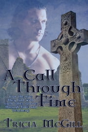 A Call Through Time ebook by Tricia McGill