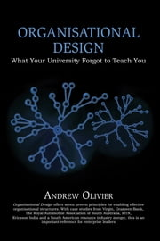 Organisational Design ebook by Andrew Olivier