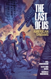 The Last of Us: American Dreams ebook by Neil Druckman,Various Artists