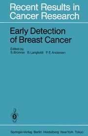 Early Detection of Breast Cancer ebook by S. Brünner,B. Langfeldt,P. E. Andersen