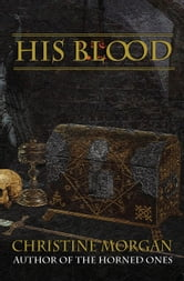 His Blood ebook by Christine Morgan