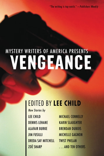 Mystery Writers of America Presents Vengeance ebook by Mystery Writers of America, Inc.