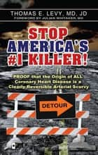 Stop America's #1 Killer! ebook by MD JD Levy,MD Julian Whitaker