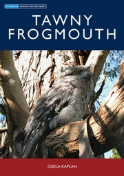 Tawny Frogmouth ebook by Gisela Kaplan