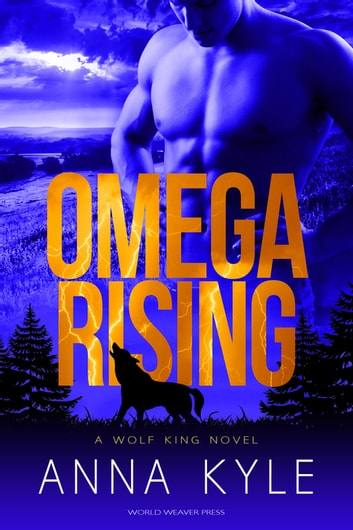 Omega Rising ebook by Anna Kyle